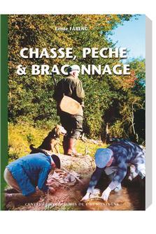 Livre Chasse pêche et braconnage