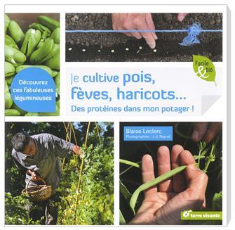 Livre Je cultive pois, fèves, haricots...