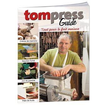Tom Press Guide - Tout pour le fait maison